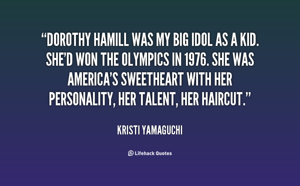 Dorothy Hamill's quote #7