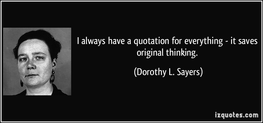 Dorothy L. Sayers's quote #4