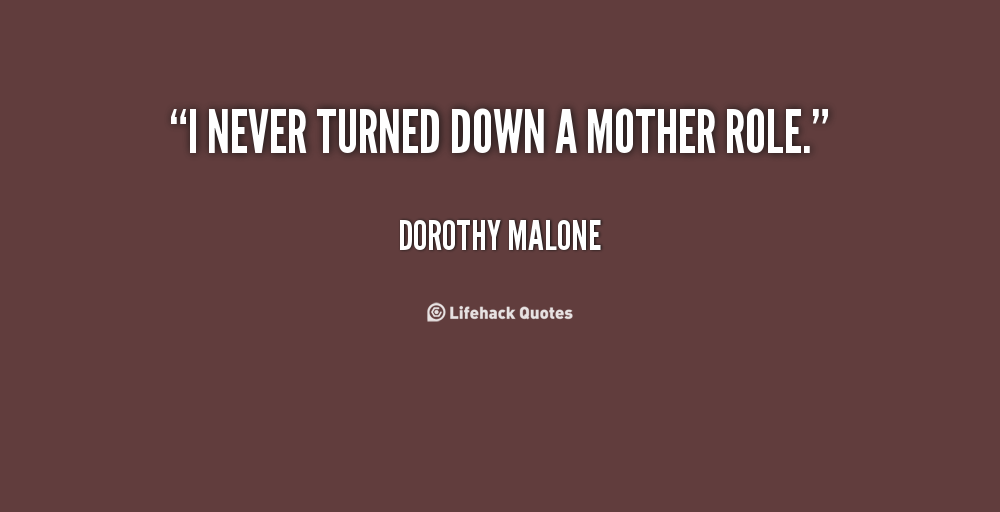 Dorothy Malone's quote #2