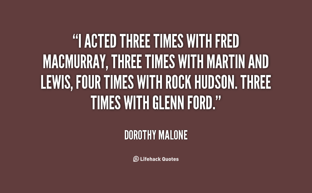 Dorothy Malone's quote #3