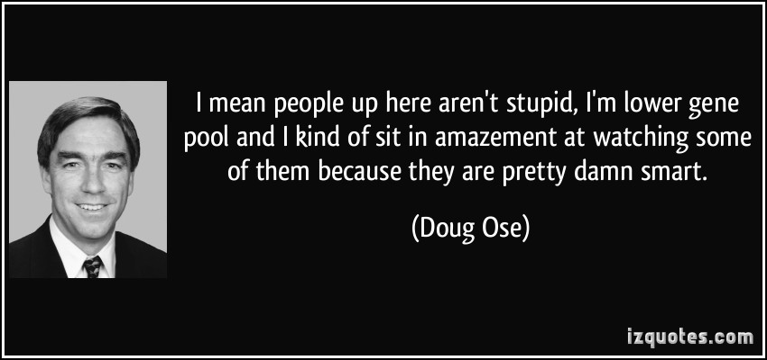 Doug Ose's quote #1