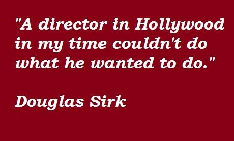 Douglas Sirk's quote #8