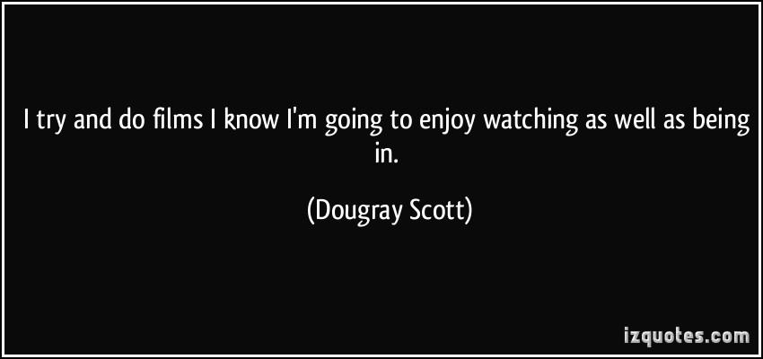 Dougray Scott's quote #4