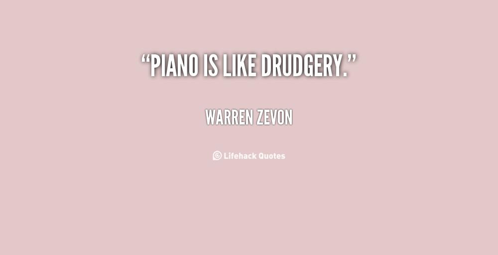 Drudgery quote #1