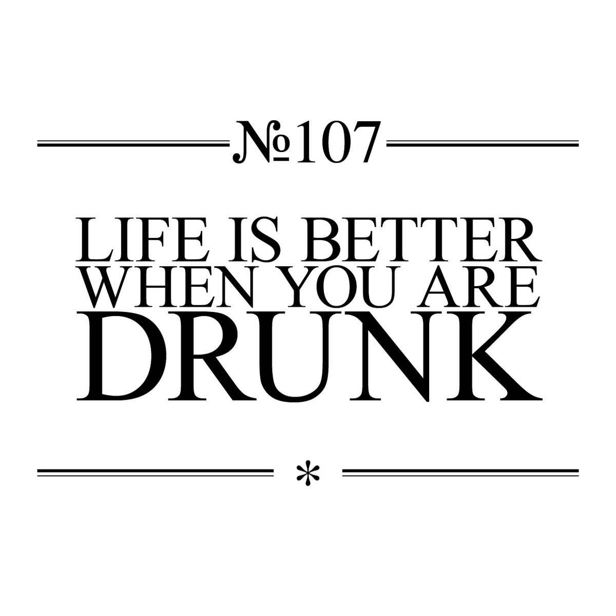 Drunks quote #1