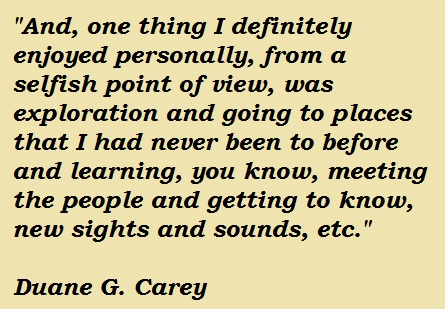 Duane G. Carey's quote #6