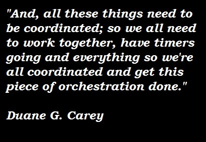 Duane G. Carey's quote #3