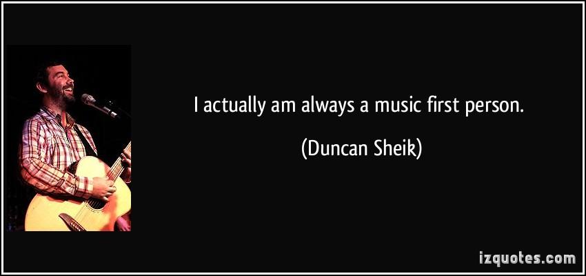 Duncan Sheik's quote #2