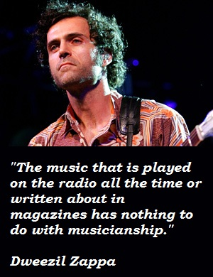 Dweezil Zappa's quote #4