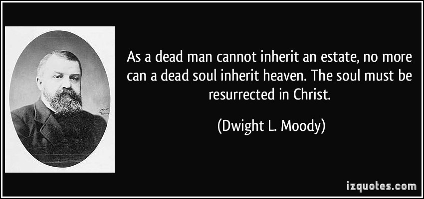 Dwight L. Moody's quote #4