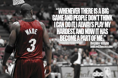 Dwyane Wade's quote #2