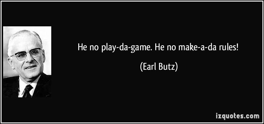 Earl Butz's quote