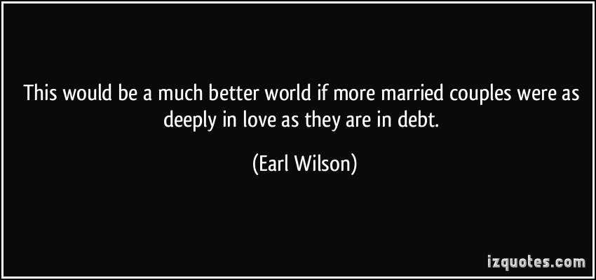 Earl Wilson's quote #8