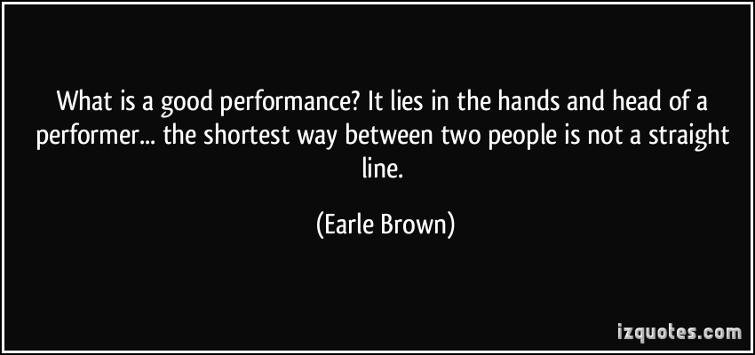 Earle Brown's quote #5