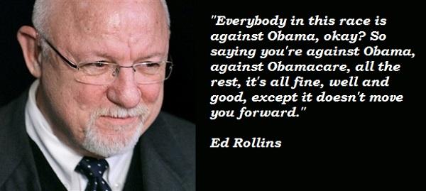 Ed Rollins's quote #1