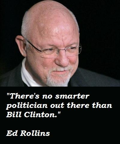 Ed Rollins's quote #2