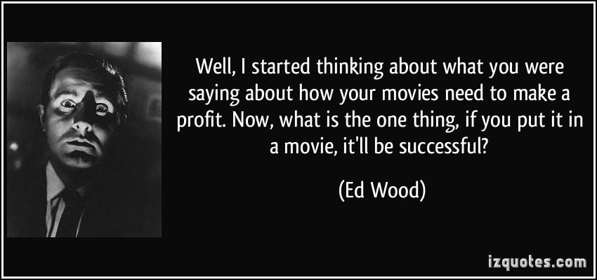 Ed Wood's quote #5