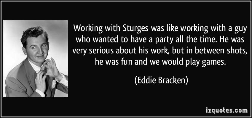 Eddie Bracken's quote