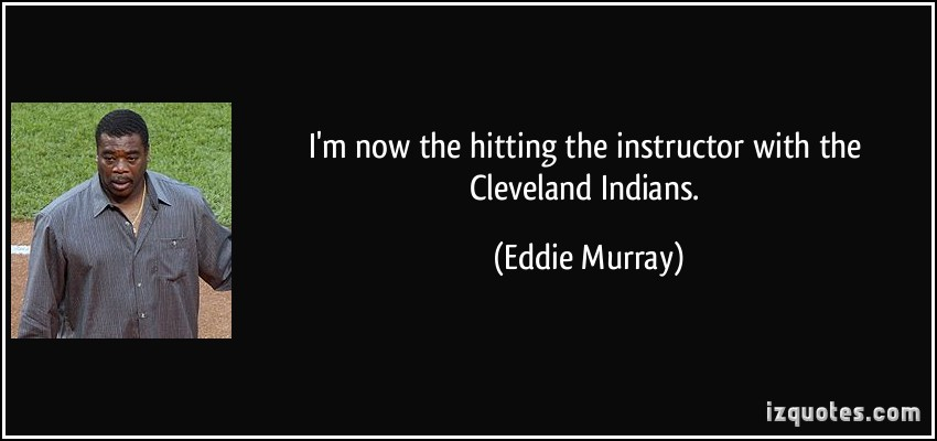 Eddie Murray's quote #4