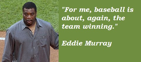 Eddie Murray's quote #1
