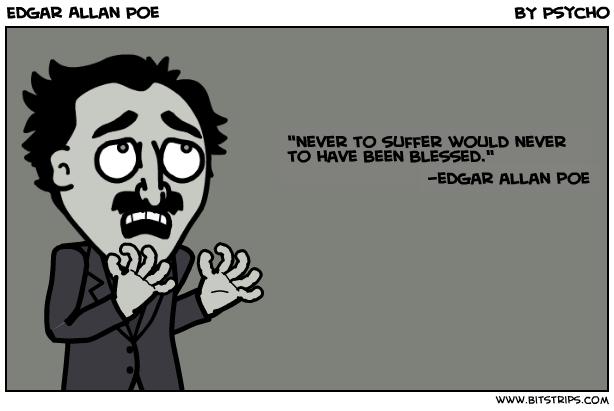 Edgar Allan Poe's quote #3
