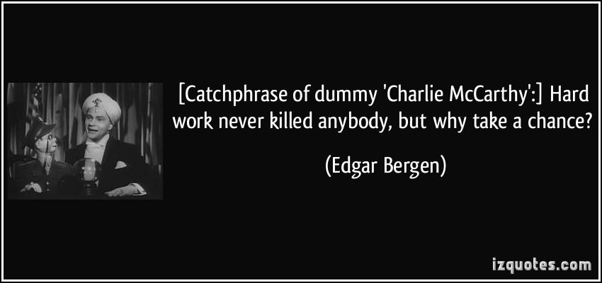 Edgar Bergen's quote #3