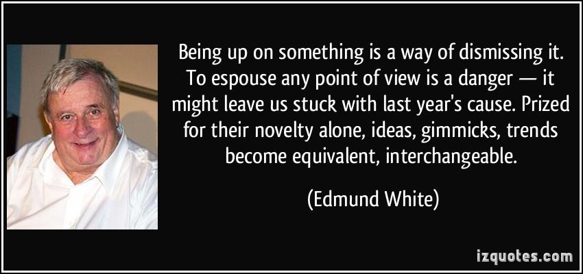 Edmund White's quote #3