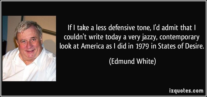 Edmund White's quote #4