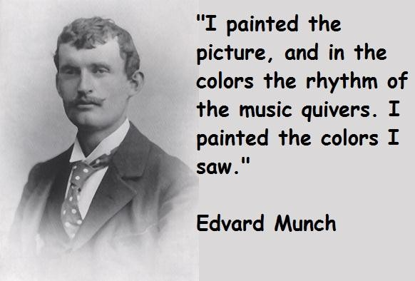 Edvard Munch's quote #4