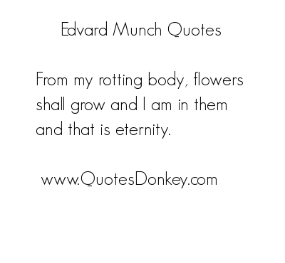 Edvard Munch's quote #6