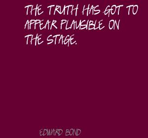 Edward Bond's quote #2
