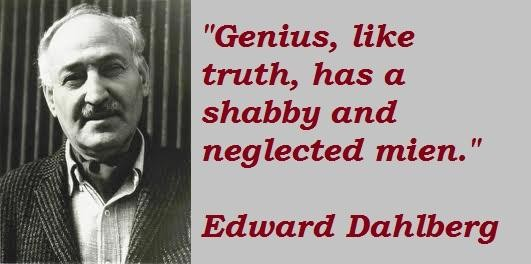 Edward Dahlberg's quote #2
