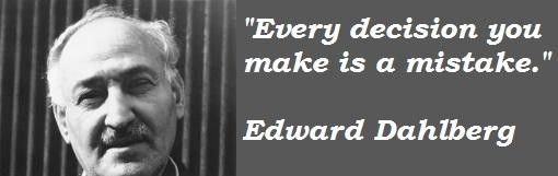 Edward Dahlberg's quote #7