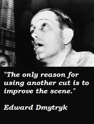 Edward Dmytryk's quote #5