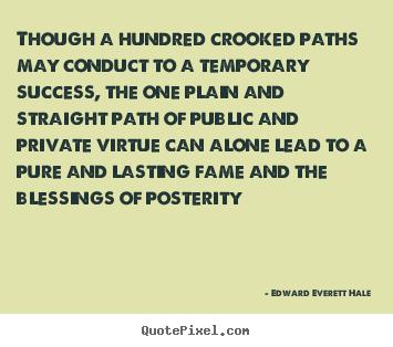 Edward Everett Hale's quote #1