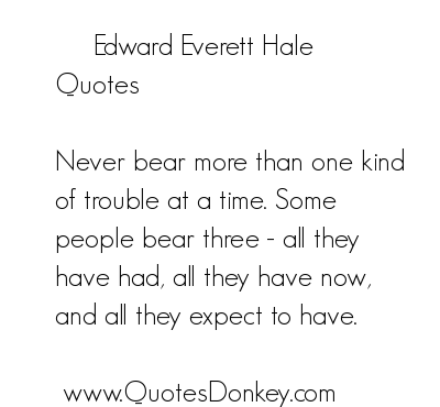 Edward Everett Hale's quote #4