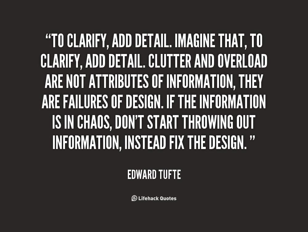 Edward Tufte's quote #6