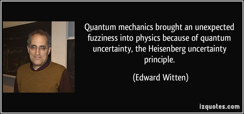 Edward Witten's quote #5