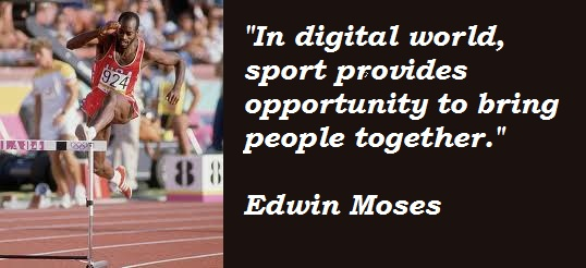 Edwin Moses's quote #6
