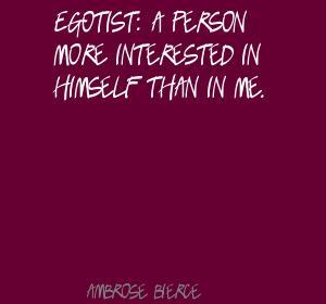 Egotist quote #1