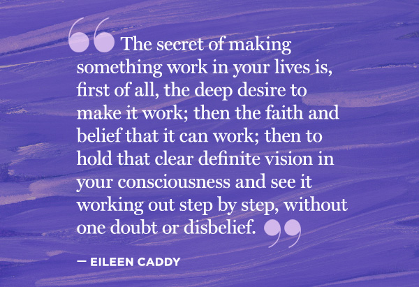 Eileen Caddy's quote #1