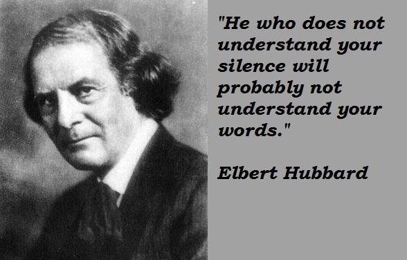 Elbert Hubbard's quote #2