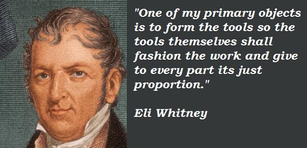 Eli Whitney's quote