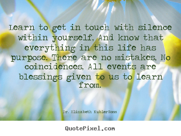Elisabeth Kubler-Ross's quote #3