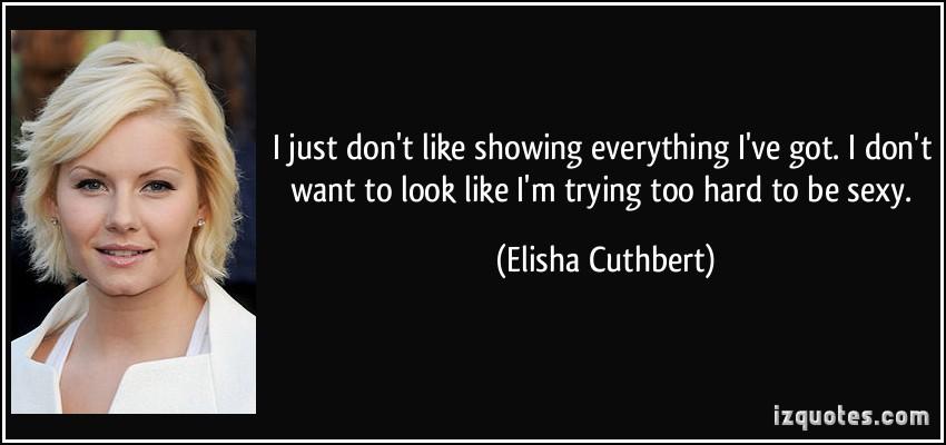 Elisha Cuthbert's quote #3