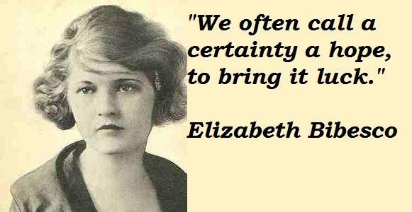 Elizabeth Bibesco's quote #3