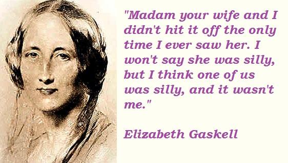 Elizabeth Gaskell's quote