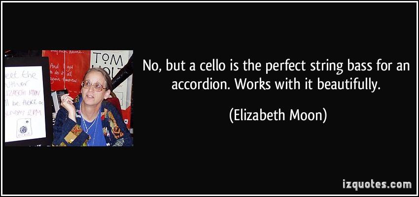Elizabeth Moon's quote #7