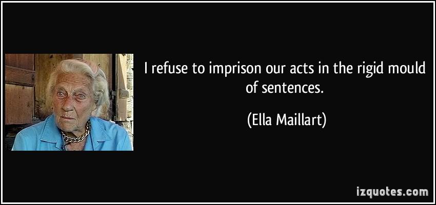 Ella Maillart's quote #4