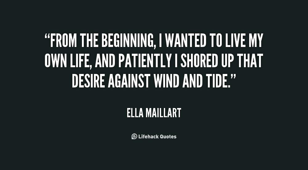 Ella Maillart's quote #1